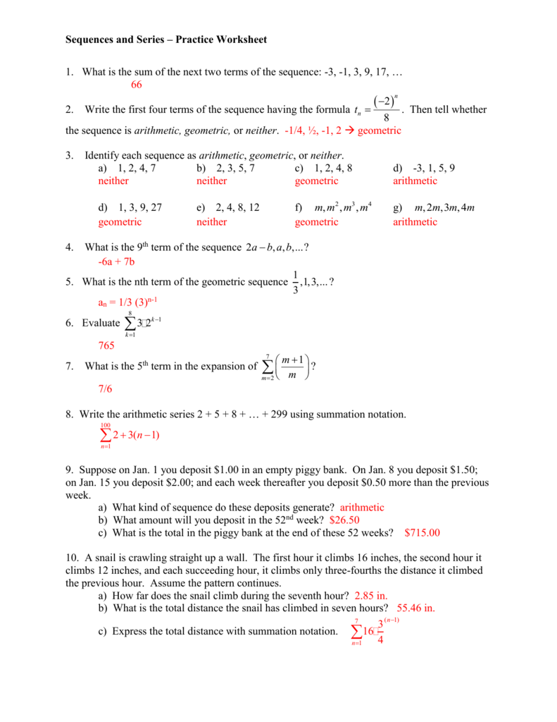 Sequences and Series – Practice Worksheet 1  What is the sum of