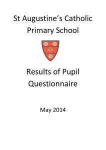 Pupil Questionnaire Results 2014 - St Augustine`s Catholic Primary