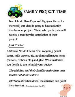 our class is going to have a family involvement project. Those who