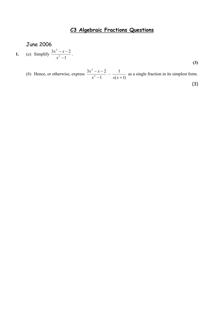 simplest form questions  12) C12 Algebraic Fractions Questions