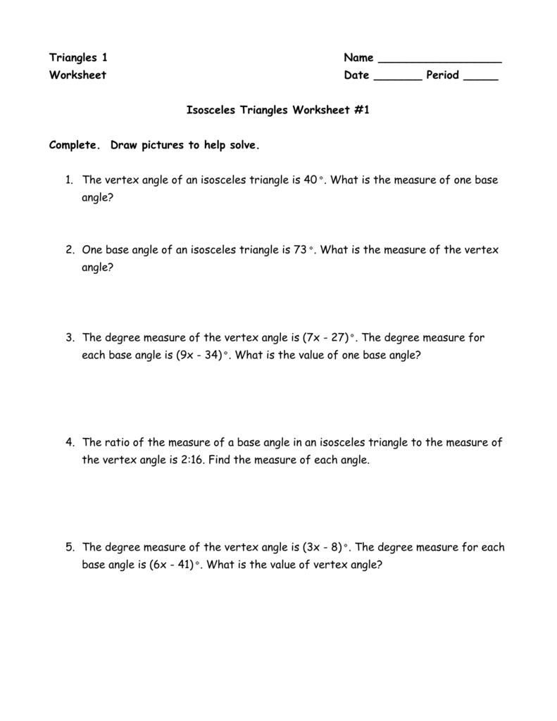 Triangles 1 Name Worksheet Date ______ Period _____ Isosceles