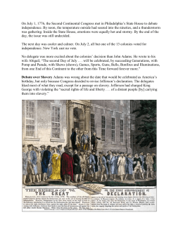 On July 1, 1776, the Second Continental Congress met in