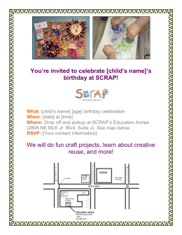 You`re invited to celebrate [child`s name]`s birthday at SCRAP! What