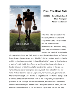 the blind side a hollywood film essay In the blind side movie, the tutor, miss sue (kathy bates), admits to leigh anne (sandra bullock) that she is a liberal who is more spiritual than religious in real life, leigh anne tuohy met sue mitchell at a sorority function.