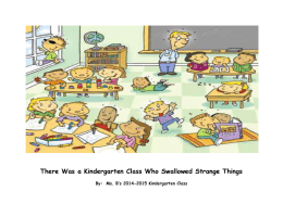 There Was a Kindergarten Class Who Swallowed Strange Things