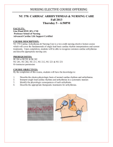 NU 370: CARDIAC ARRHYTHMIAS & NURSING CARE Fall 2013