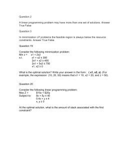 Question 2 A linear programming problem may have more than one