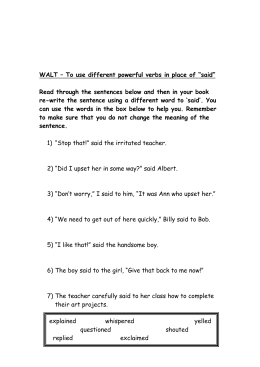 "WALT – To use different powerful verbs in place of ""said"" Read"