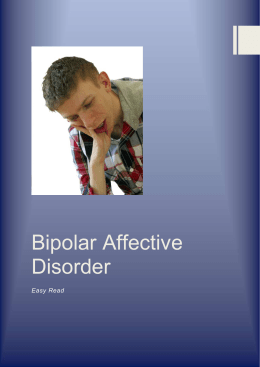What causes Bipolar Affective Disorder?