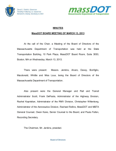 MINUTES MassDOT BOARD MEETING OF MARCH 13, 2013 At the