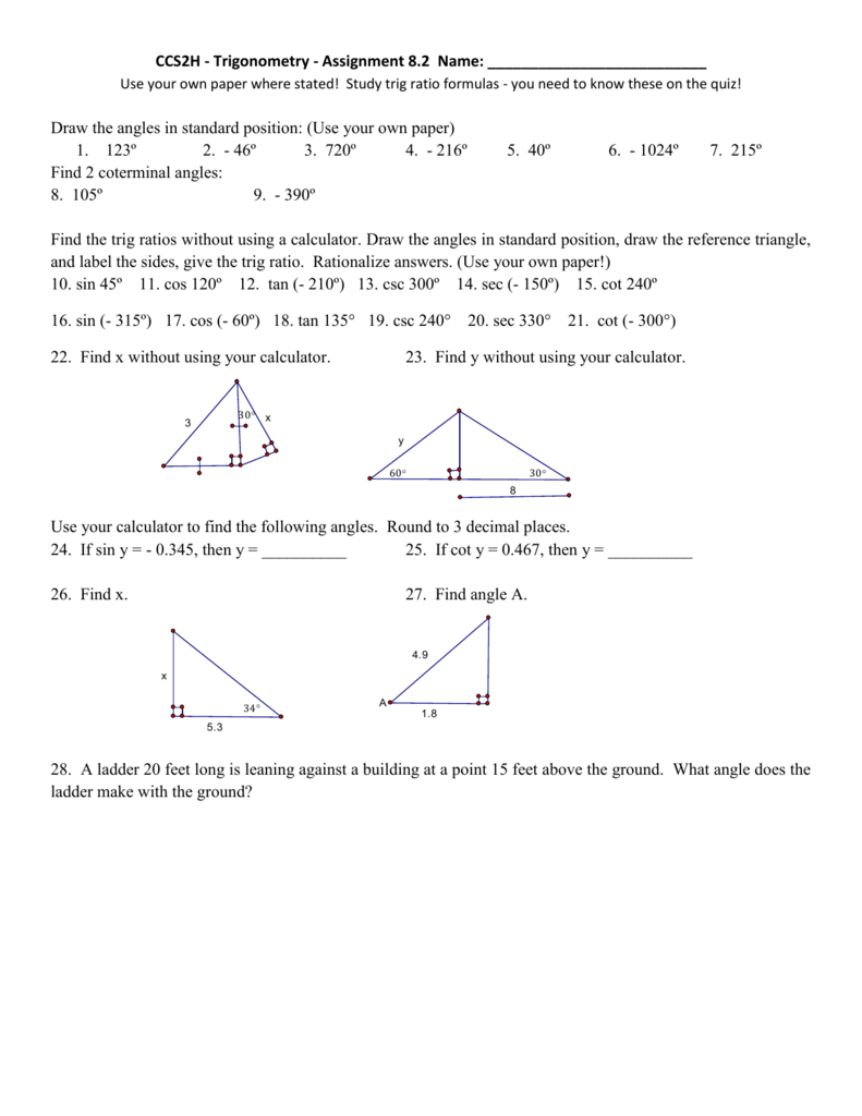 CCS2H - Trigonometry - Assignment 8 2 Name: Use your own paper