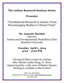 The Autism Research Seminar Series Presents