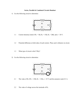 Handout 3 Series, Parallel & Combined circuits