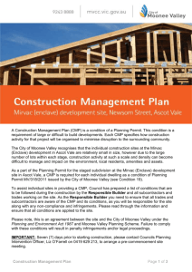 A Construction Management Plan (CMP) is a condition of a Planning