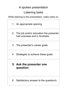 A spoken presentation listening tasks