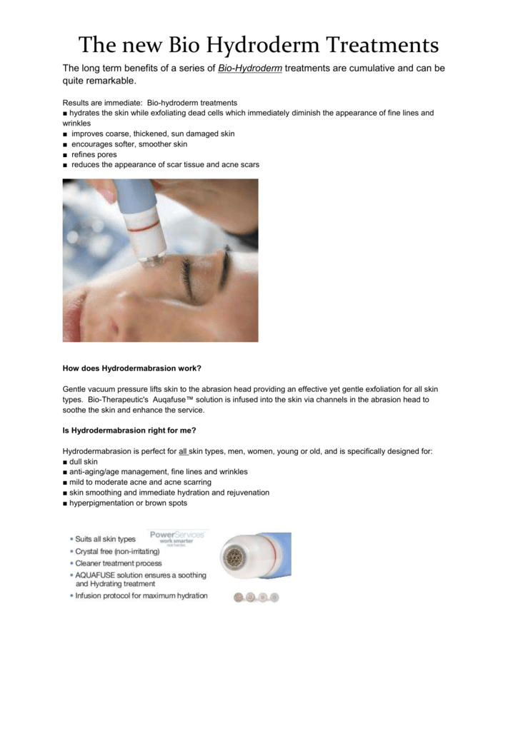 The New Bio Hydroderm treatment