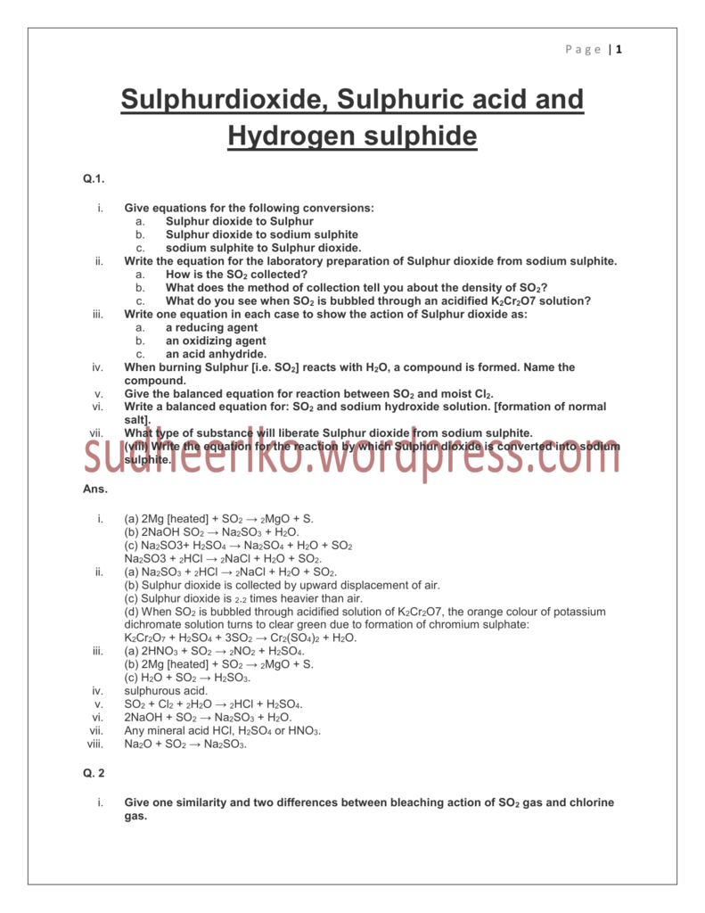 Sulphurdioxide, Sulphuric acid and Hydrogen sulphide