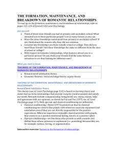 the formation, maintenance, and breakdown of romantic relationships