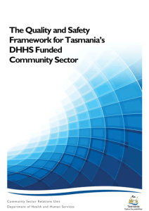 Quality and Safety Framework for Tasmania`s DHHS Funded
