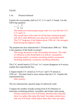 EXAM L 9a. Practical Infrared Explain the wavenumber shift in C≡C