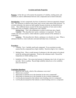 identifyind ionic covalent and metallic compounds lab report To explain ionic, covalent and metallic bonding, and relate bonding to simple  physical  contents for the next experiment  activity 21: identifying  specific limitations of the particle model  answers, depending on how electron.