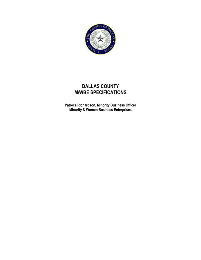DALLAS COUNTY M/WBE SPECIFICATIONS Patrece Richardson
