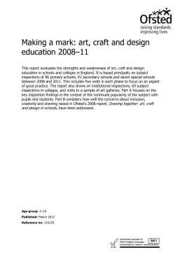 Making a mark: art, craft and design education 2008 to 2011
