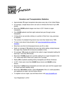 Donation and Transplantation Statistics Approximately 78 organ