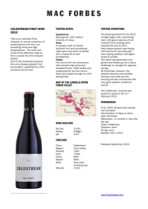 COLDSTREAM PINOT NOIR 2012 This is our warmest Pinot