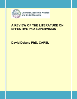A REVIEW OF THE LITERATURE ON EFFECTIVE PhD SUPERVISION