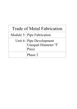 Unit 6 – Pipe Development Unequal Diameter `T` Piece
