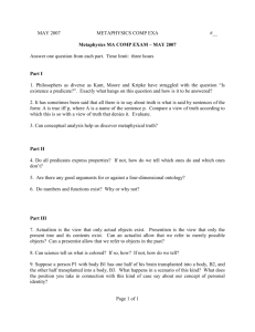 Metaphysics MA COMP EXAM – MAY 2007