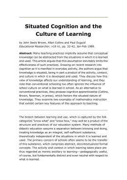 Situated Cognition and the Culture of Learning by John Seely Brown