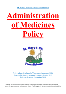 Administration of medicine policy