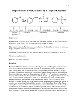 preparation of triphenylmethanol Using the grignard reaction to prepare triphenylmethanol by: alexis  huddleston abstract grignard reagents are considered to be.