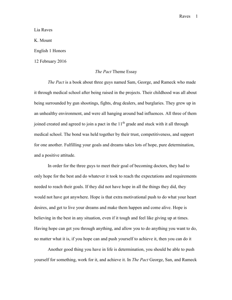 The Pact Theme Essay  Lia  Subway Business Plan Help also Thesis For Compare And Contrast Essay  Examples Of A Thesis Statement For An Essay