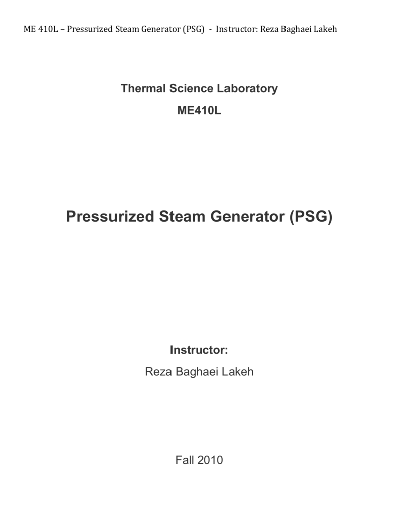 ME 410L – Pressurized Steam Generator PSG