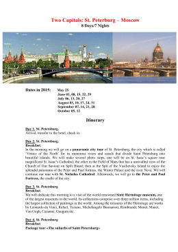 Two Capitals: St. Peterburg – Moscow 8 Days/7 Nights Dates in