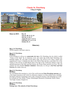 Classic St. Peterburg 5 Days/4 Nights Dates in 2015: May 25 June