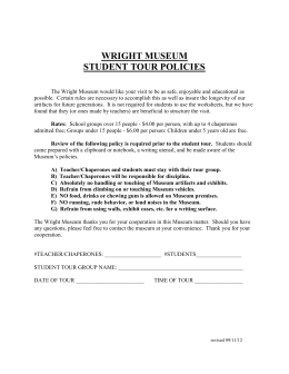 WRIGHT MUSEUM STUDENT TOUR POLICIES