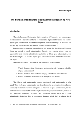 The Fundamental Right to Good Administration in its New Attire