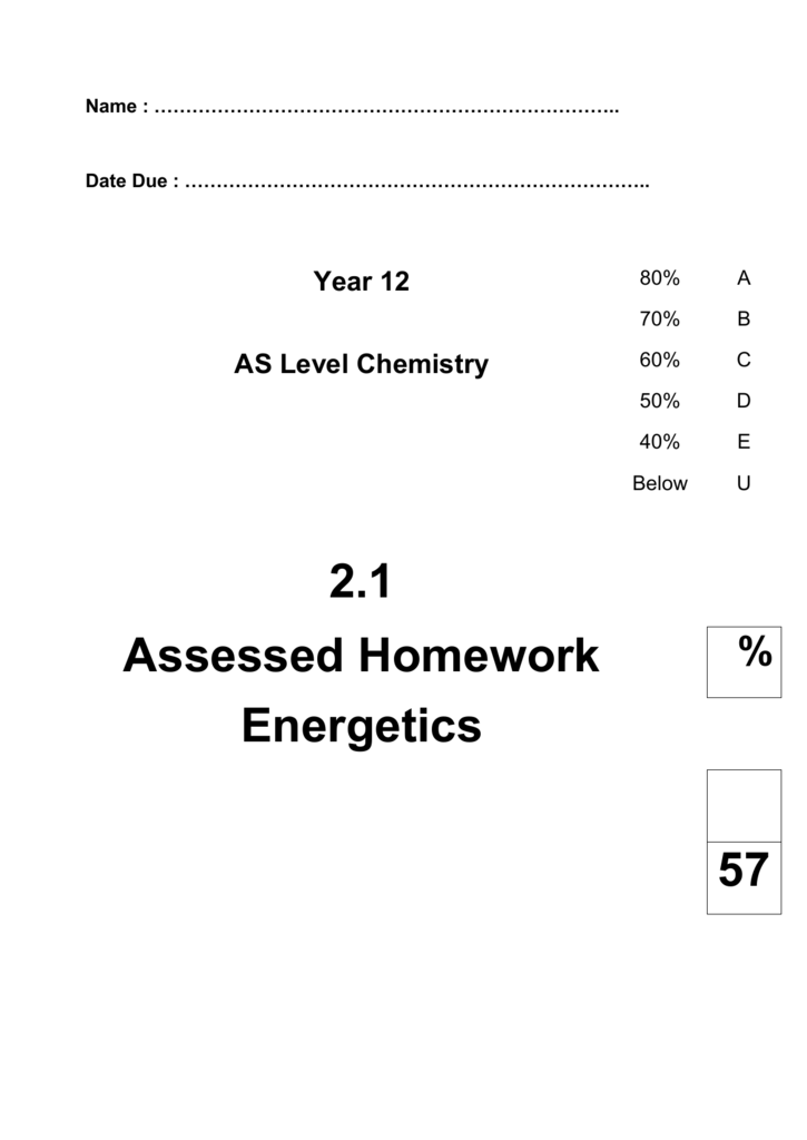 year 12 as level chemistry 2.1 assessed homework energetics answers