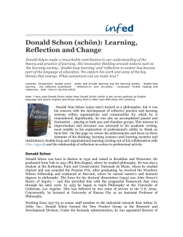 Donald Schon (schön): Learning, Reflection and Change Donald