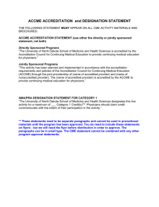 ACCME ACCREDITATION and DESIGNATION STATEMENT