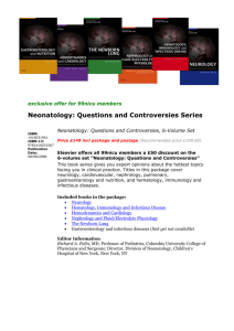 Neonatology: Questions and Controversies Series