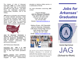 The mission of Jobs of Arkansas Graduates (JAG0 is to assist
