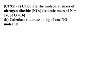 (CP95) (a) Calculate the molecular mass of nitrogen dioxide (NO2