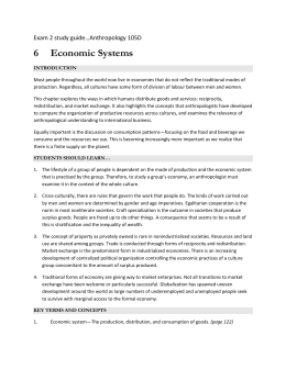 Exam 2 study guide…Anthropology 105D 6 Economic Systems