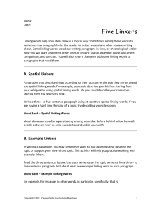 Name: Date: Five Linkers Linking words help your ideas flow in a