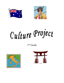 3rd Grade Culture Project We are beginning our study of countries